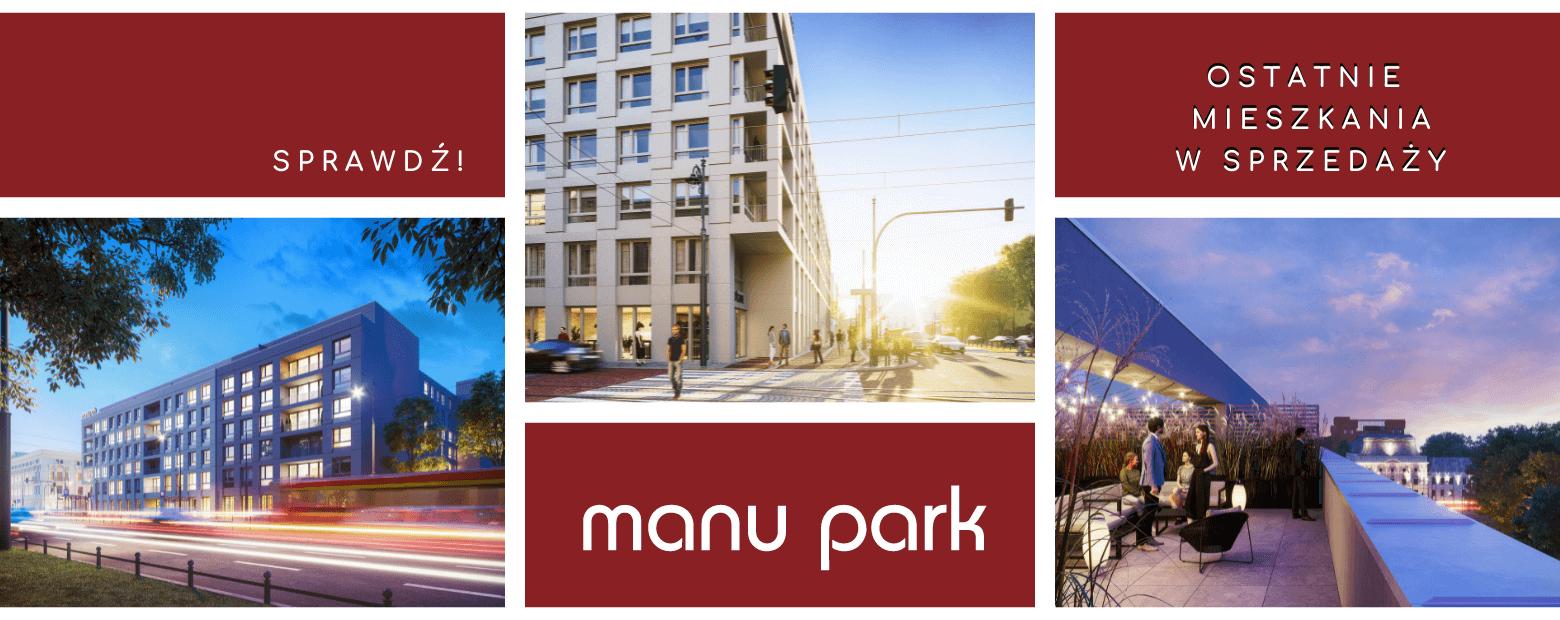 Zobacz ostatnie, dostępne lokale inwestycyjne w Manu Park