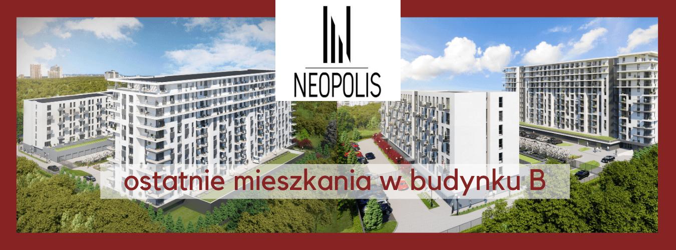 Ostatnie dostępne mieszkania w NEOPOLIS B